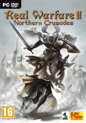 Real Warfare 2: Northern Crusades (2011/RUS/ Repack )