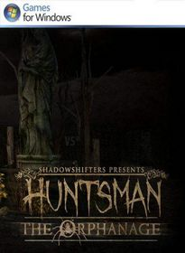 Huntsman: The Orphanage - NoDVD