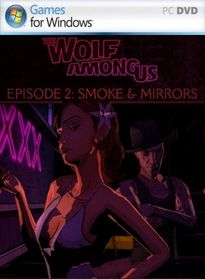 The Wolf Among Us: Episode 2 - Smoke and Mirrors - NoDVD