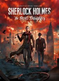 Sherlock Holmes: The Devil's Daughter (2016)