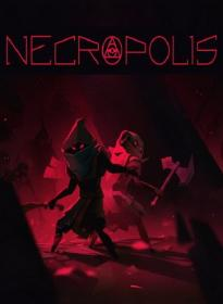 NECROPOLIS: A Diabolical Dungeon Delve (2016)