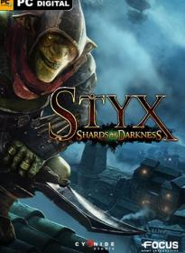 Styx: Shards of Darkness (2017)