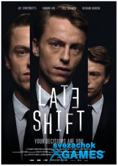 Late Shift (2017)