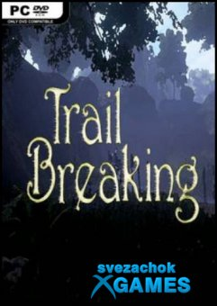 Trail Breaking (2018)