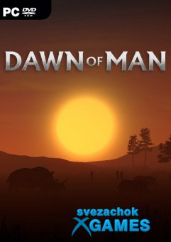 Dawn of Man (2019)