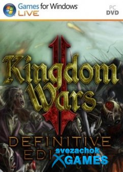Kingdom Wars 2: Definitive Edition (2019)