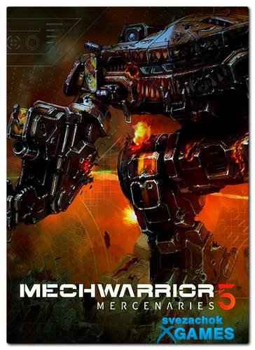 MechWarrior 5: Mercenaries - NoDVD