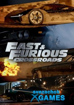 Fast and Furious: Crossroads (2020)
